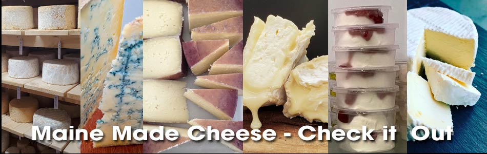 Maine Made Cheese - Check it Out