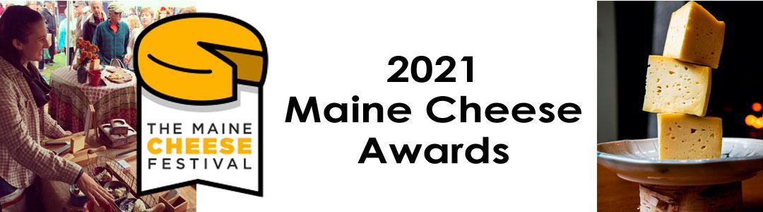 2021 2021 MAINE CHEESE AWARDS